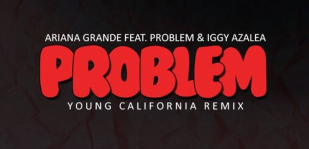 Ariana Grande 'Problem' Remix