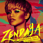 Zendaya feat Chris Brown something new